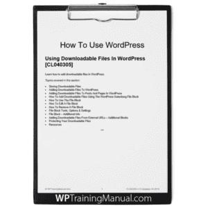 Using Downloadable Files In WordPress [CL040305]